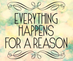 eveything-happen-for-a-reson